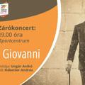 Zempléni Fesztivál – Don Giovanni Patakra JÖN ! – BEHARANGOZÓ ( centivágás és múltba révedés) – 2020.08.23.