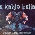"""RS9 Színház – """"egy cikázó gömbvillám"""" - Frida Kahlo balladája – 2021.10.11."""