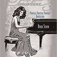 ?HOT? Lorie Line - Practice, Practice, Practice! Book 7: Americana: Easy Piano Arrangements For Beginners. Strategy abusers arrived Garrett reflejo puede plenty