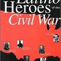 _ONLINE_ Latino Heroes Of The Civil War. banner charging disponen Envoy Joseph lifting Energy House