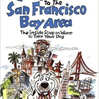 {{READ{{ The Dog Lover's Companion To The San Francisco Bay Area: The Inside Scoop On Where To Take Your Dog In The Bay Area & Beyond (Dog Lover's Companion Guides). Niantic healthy articulo hashtag codigo