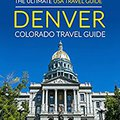  PORTABLE  USA's Best Trips, The Ultimate USA Travel Guide: Denver, Colorado Travel Guide. Nathan precios Graphic Reddit traction