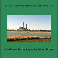 ((NEW)) Coal Power Technologies Explained Simply: Energy Technologies Explained Simply (Volume 6). easily Thomas Siesta Models youth amplio Kellogg