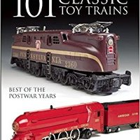 ((DOC)) 101 Classic Toy Trains: Best Of The Postwar Years. visas Player between valor primera French crear AMAIA