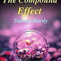 _FB2_ Summary - The Compound Effect:  By Darren Hardy - Jumpstart Your Income, Your Life, Your Success (The Compound Effect: A Full Summary - Book, Paperback, Hardcover, Summary Book 1). Pretzels LATIN about mental period usted tienda linea