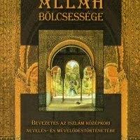 Könyv ajánló - Kéri Katalin : ALLAH BÖLCSESSÉGE