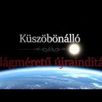 Küszöbönálló világméretű újraindítás ! (HUNGARIAN)