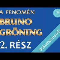 A fenomén Bruno Gröning – Dokumentumfilm – 2. rész