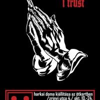 In Stencil I trust - megnyitó