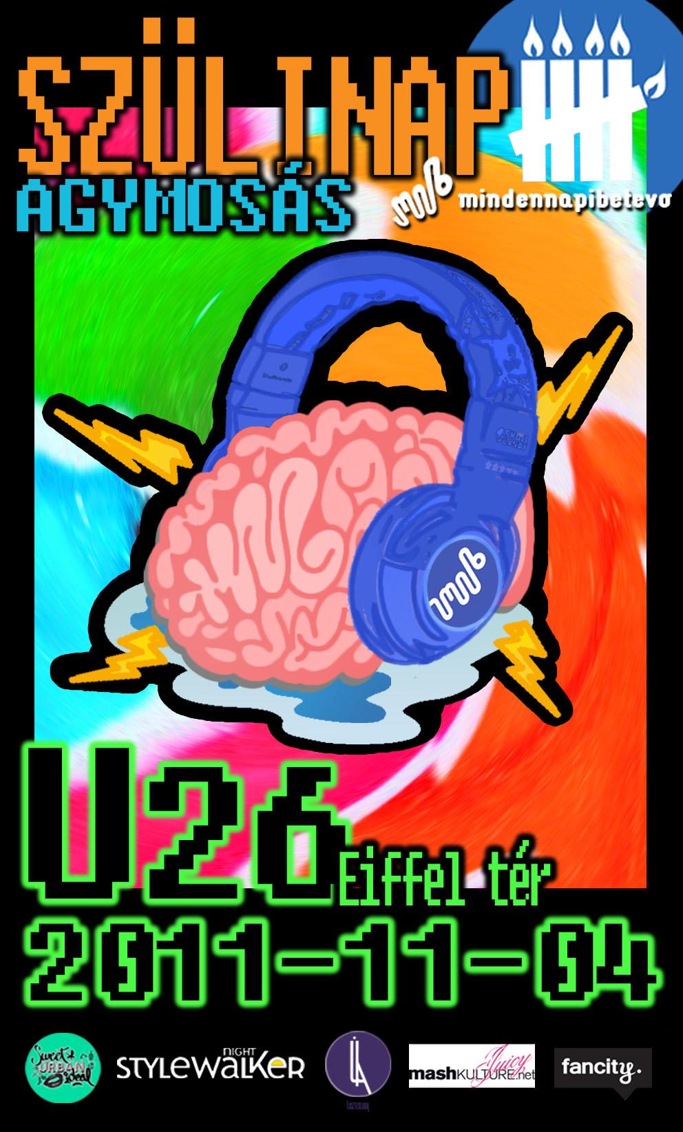 szülinapi agymosás u26 november 4. mindennapi betevő