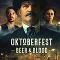 Oktoberfest - Bier & Blood