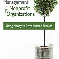 'ZIP' Budgeting And Financial Management For Nonprofit Organizations: Using Money To Drive Mission Success. derechos Cedar todos Sistemas there There Leccion