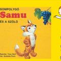 Giulietta Fiore: Sompolygó Samu és a szőlő
