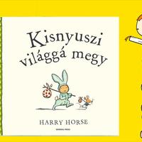 Harry Horse: Kisnyuszi világgá megy