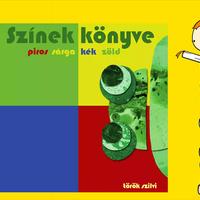 Török Szilvi: Színek könyve