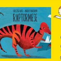 Várszegi Adél: Raptormese
