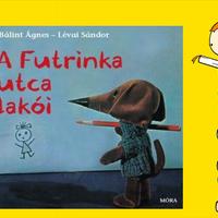 Bálint Ágnes: A Futrinka utca lakói