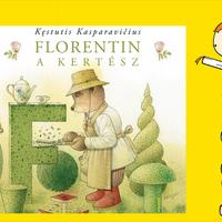 Kęstutis Kasparavičius: Florentin, a kertész