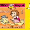 Miklya Luzsányi Mónika: Bilimesék 1. - Nedves lábnyomok