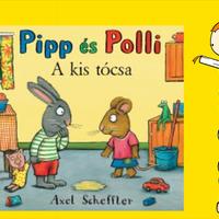 Axel Scheffler: Pipp és Polli - A kis tócsa