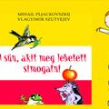 Mihail Pljackovszkij: A sün, akit meg lehetett simogatni