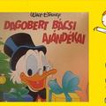 Walt Disney - Dagobert bácsi ajándékai