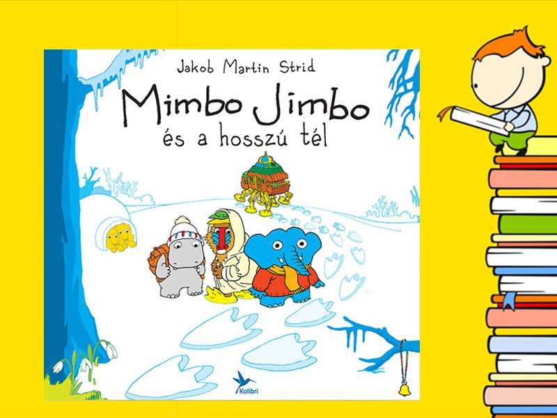 jakob-martin-strid_mimbo-jimbo-es-a-hosszu-tel.jpg