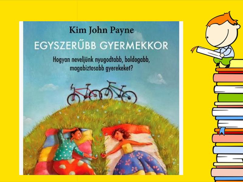 kim-john-payne_egyszerubb-gyermekkor.jpg