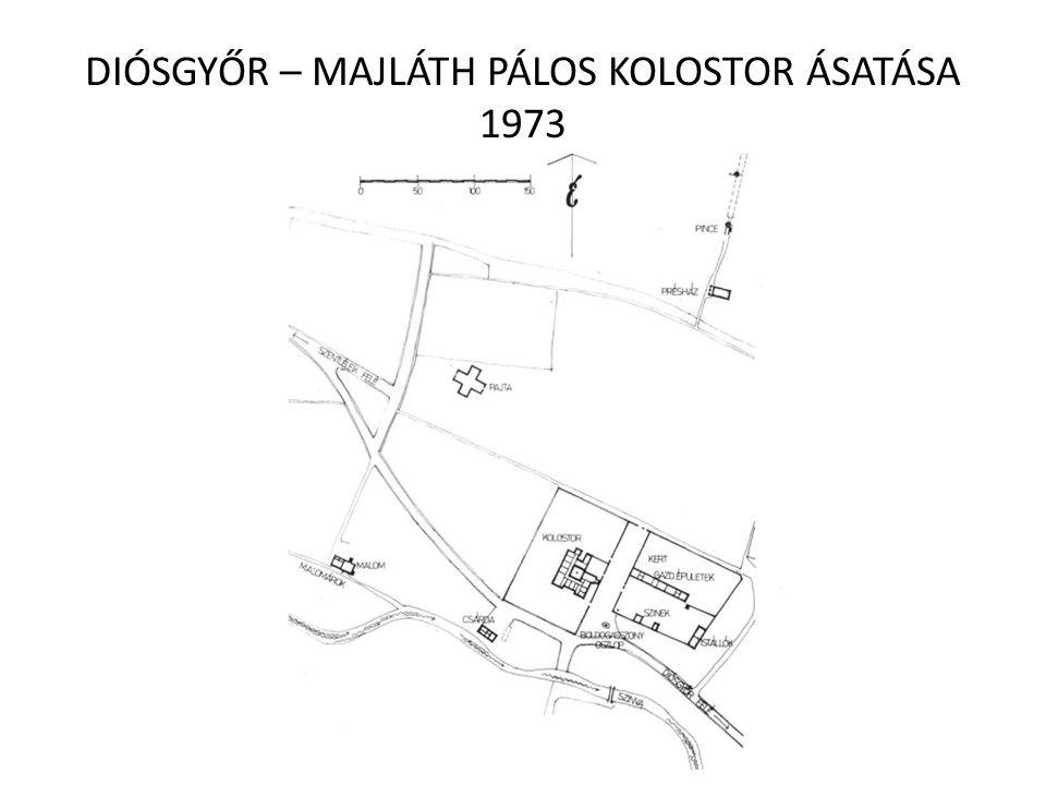 diosgyor_majlath_palos_kolostor_asatasa_1973.jpg