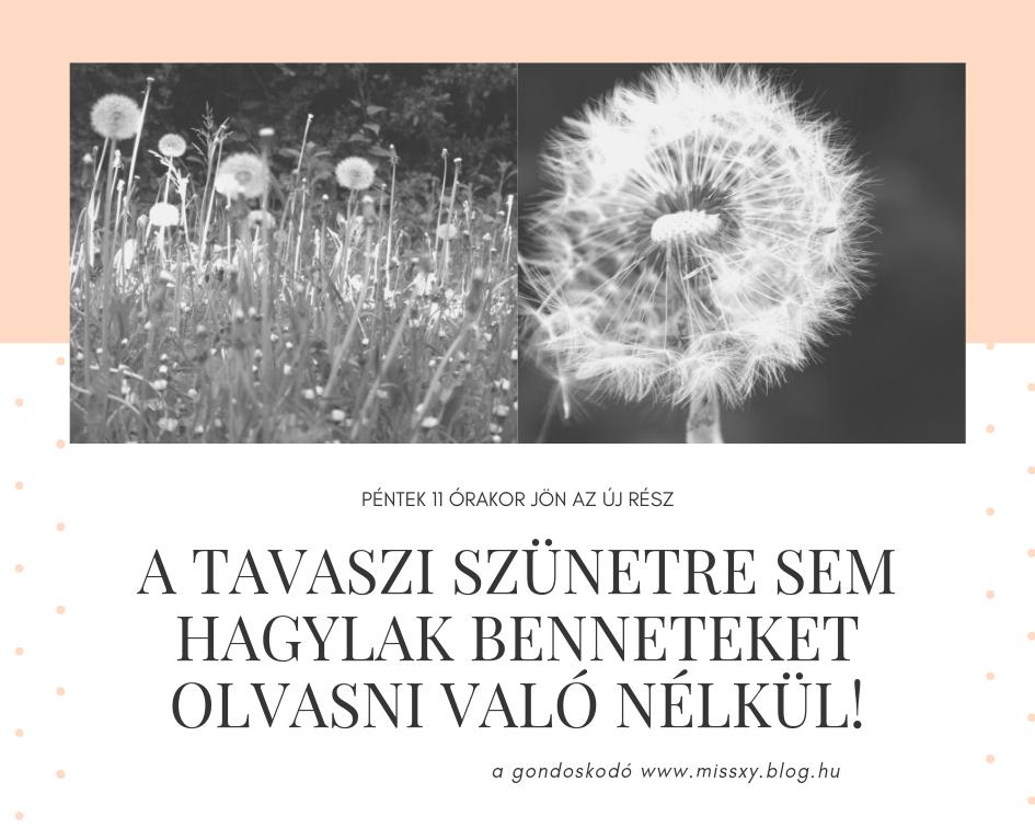 a_tavaszi_szunetre_sem_hagylak_benneteket_olvasni_valo_nelkul.png