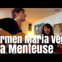 Carmen Maria Vega: La Menteuse