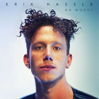erik hassle - no words
