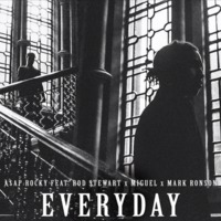 a$ap rocky - everyday ft. rod stewart, miguel, mark ronson