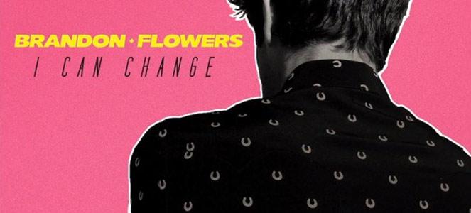 brandon-flowers-i-can-change.jpg