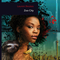 Lauren Beukes: Zoo City