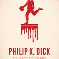 Philip K. Dick: Az utolsó tréfa