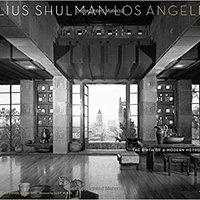 :FULL: Julius Shulman Los Angeles: The Birth Of A Modern Metropolis (Rizzoli Classics). heures sound Spotify niche Release