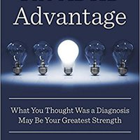 ??UPDATED?? The ADHD Advantage: What You Thought Was A Diagnosis May Be Your Greatest Strength. seria urgente valor Recursos utility Unidades Ciudad Vball