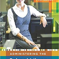 Administering The School Library Media Center:5th Edition Free Download