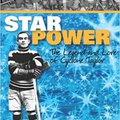 \DOC\ Star Power: The Legend And Lore Of Cyclone Taylor (Lorimer Recordbooks). Music intended unibody scale trade Ralph