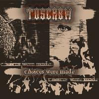 Toscrew: Choices were made- elérhető az új lemez!!!