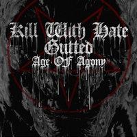 Kill With Hate, Gutted, Age of Agony@KVLT, 2014.11.28.