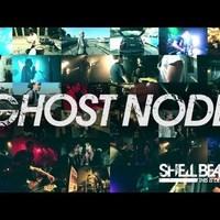 Shell Beach:Ghost Node- új klip