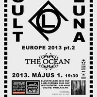 Cult Of Luna(SWE), The Ocean (GER), Lo! (AUS)@2013.05.01., A38