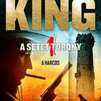 Stephen King: A Setét Torony – A harcos