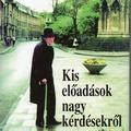 Leszek Kołakowski: Kis előadások nagy kérdésekről