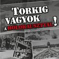 Rácz András: Torkig vagyok a holokauszttal!