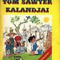 Mark Twain – Cs. Horváth Tibor: Tom Sawyer kalandjai és Szalonta falai
