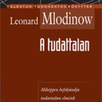 Leonard Mlodinow: A tudattalan