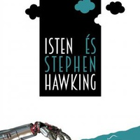 John C. Lennox: Isten és Stephen Hawking